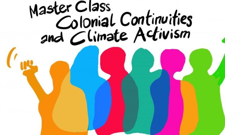 UNESCO Master Class: Colonial Continuities and Climate Activism
